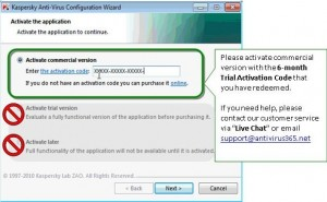 activate your 6 months Kaspersky Anti-Virus 2011