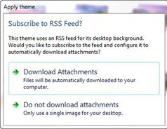 RSS-fed dynamic theme - Download Attachments option.