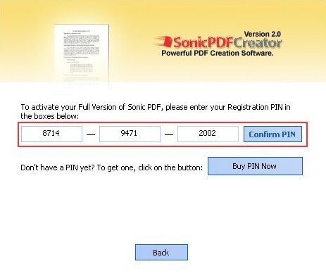 Enter your registration PIn TO Activate your full version of sonic pdf creator 2.0