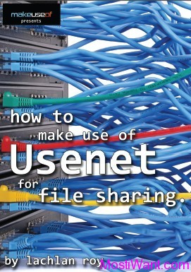Free Ebook: How to Use Usenet for File Sharing