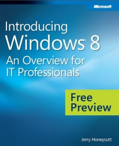 Windows 8 for IT Pros - An Overview for IT Professionals