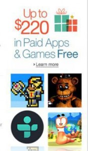 Up to $220 in Paid Apps & Games Free