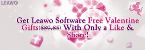 Leawo Valentine's Day Giveaway